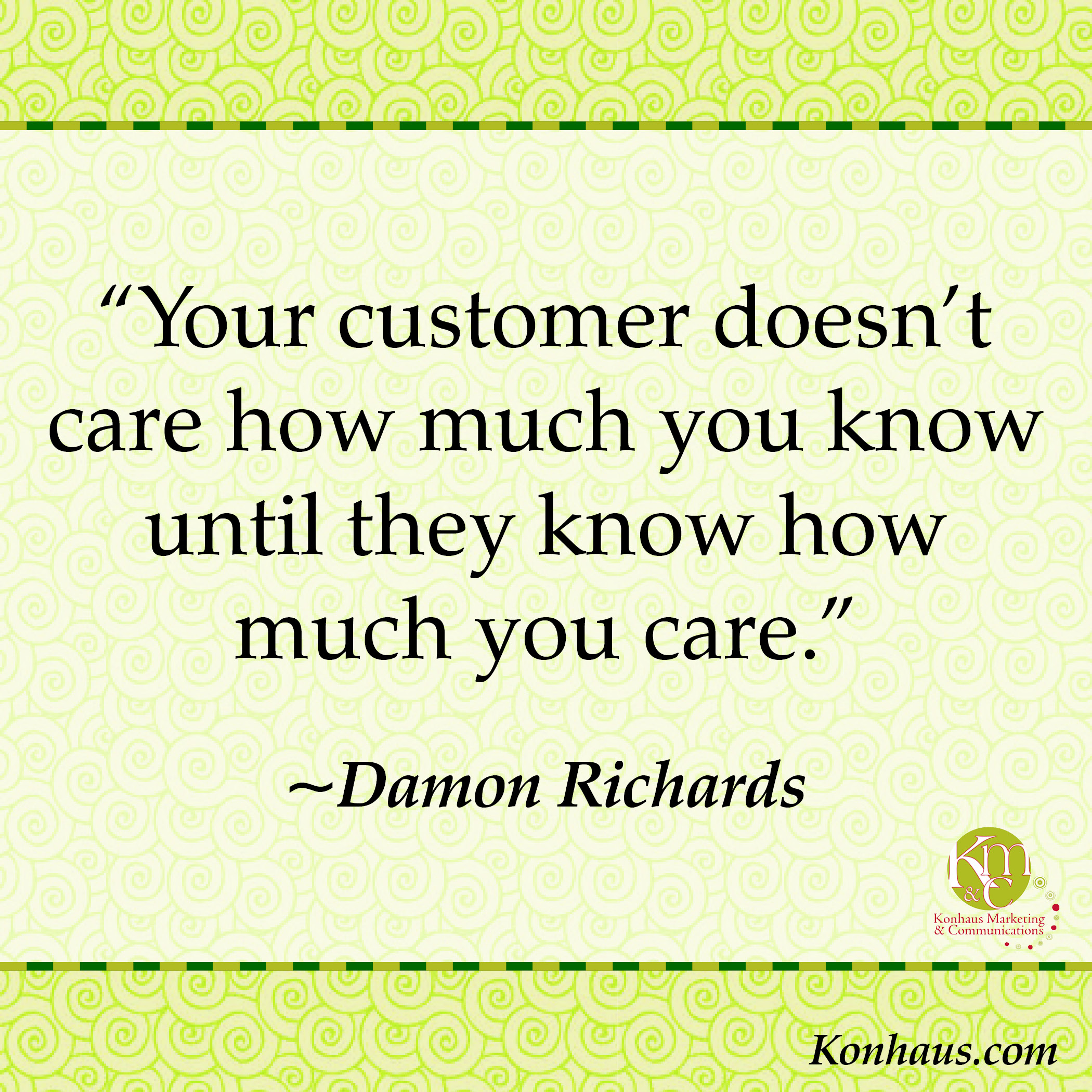 Funny Customer Service Quotes Glamorous 5 Tips For Stellar Customer Service  Konhaus Print & Marketing