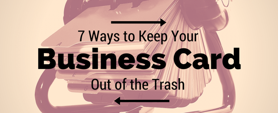 7 ways to keep your business card out of the trash konhaus colourmoves