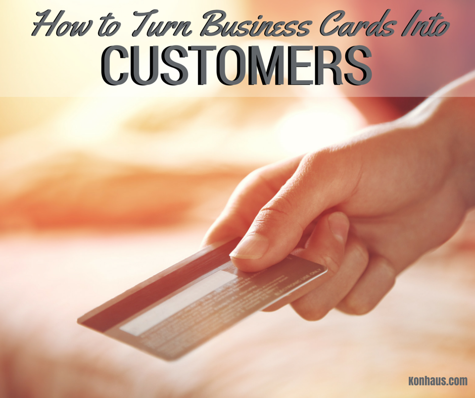 How to Turn Business Card into Customers