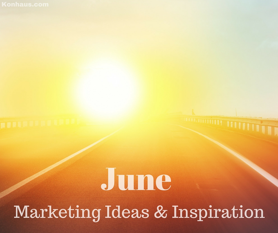 June Ideas and Inspriation