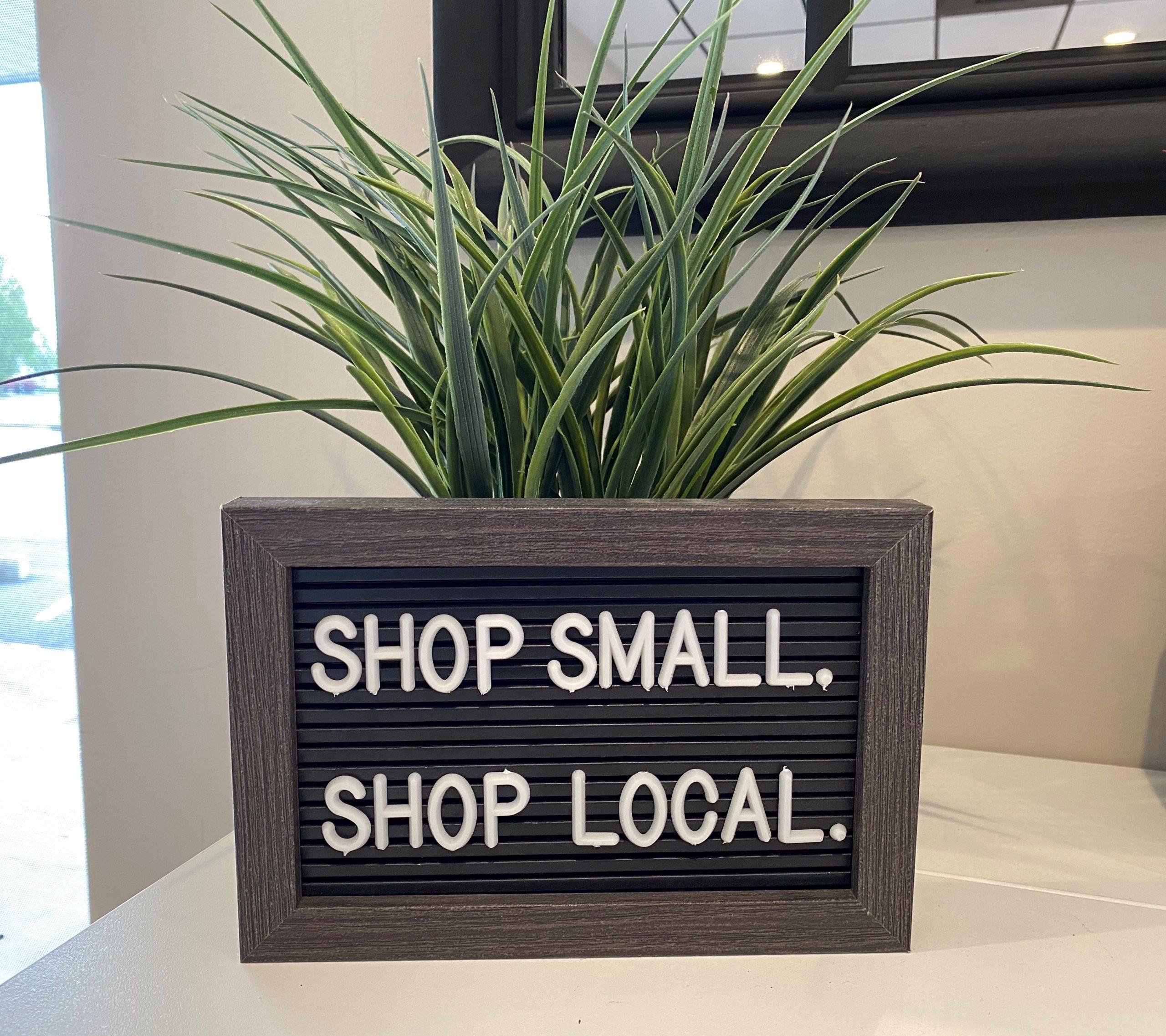 Shop Small Shop Local Sign